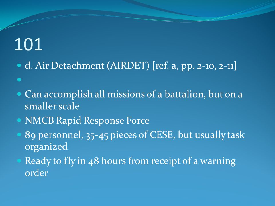 101 d. Air Detachment (AIRDET) [ref. a, pp. 2-10, 2-11]